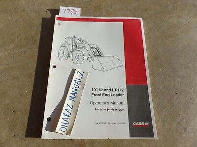 Case Lx162 Lx172 Front End Loader For Mxm Series Tractor Operators Manual
