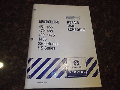 New Holland 451 456 472 488 499 1475 1465 2300 Serie Repair Time Schedule Manual