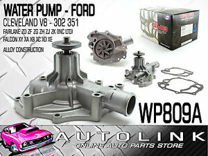 WATER-PUMP-SUIT-FORD-FAIRLANE-ZD-ZF-ZG-ZH-ZJ-ZK-INC-LTD-302-351-CLEVELAND-V8