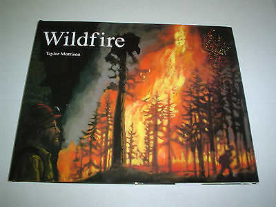 Wildfire By Taylor Morrison  2006  Reinforced  Hardcover Dustcover New