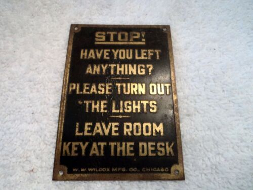 VINTAGE HOTEL- STOP HAVE YOU LEFT ANYTHING- BRASS SIGN- TURN OUT THE LIGHTS