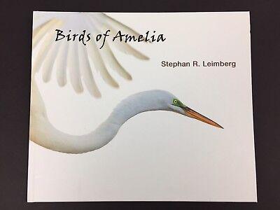 Birds of Amelia Stephan Leimberg Photography Coffee Table Book Hardcover 11x13