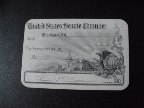 Rare 1910s United States Senate Chamber Reserved Ticket Senator Gore