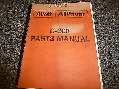 Allatt C300 Allpaver Asphalt Paver Parts Catalog Manual Book, used for sale  Fairfield