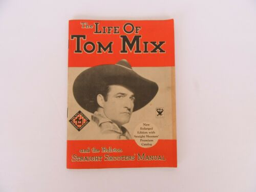 1933 The Life of Tom Mix & the Ralston Straight Shooters Manual Catalog *VG Cond