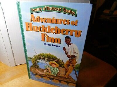 "Treasury of Illustrated Classics ""Adventures of Huckleberry Finn"" By: Mark Twain"
