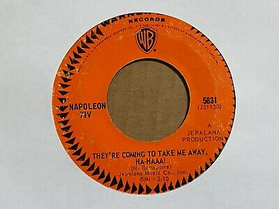 "Napoleon XIV They're Coming To Take Me Away Ha-Haaa 7"" 45 rpm Warner Bros VG"