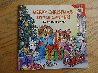 Merry Christmas Little Critter! Mercer Mayer Paperback fold out  ()