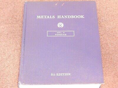 Metals Handbook Vol. 4 Forming 8th Edition Brunson Ke Cubic Precision