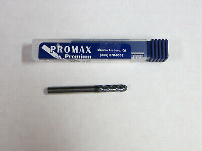 Promax Premium 316 X 316 X 58 X 2 Carbide Ball Nose End Mill Made In Usa