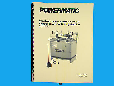 Powermatic Model Cbm21 Line Boring Machine Instruction Parts Manual 311
