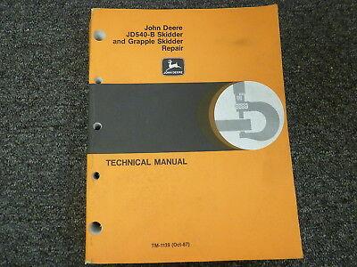 John Deere 540b Skidder Grapple Skidder Shop Service Repair Manual Tm1139