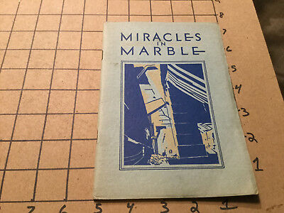 Vintage Booklet -- MIRACELS in MARBLE - PROCTOR VERMONT - 24pgs undated 30's ?