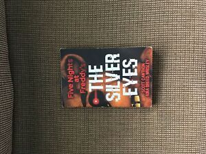 Five nights at Freddy's The silver eyes book/livre
