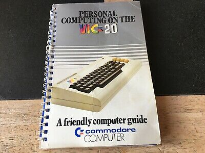 COMMODORE VIC-20 PERSONAL COMPUTING ON THE VIC-20 A FRIENDLY COMPUTER GUIDE Book