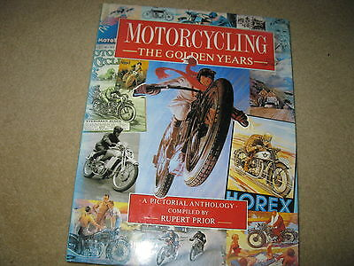 Motorcycles Motorcycling - The Golden Years - Classic Reference Book - Prior