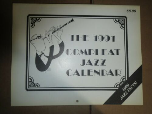 The 1991 Compleat Jazz Calendar with Billie Holiday, Lester Young, Berigan etc.