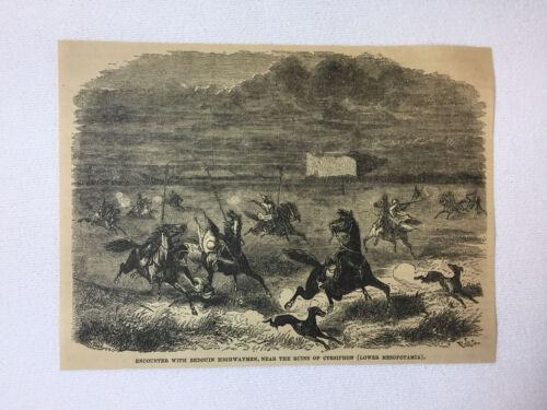 1877 magazine engraving ~  ENCOUNTER WITH BEDOUIN HIGHWAYMEN Ctesiphon, Iraq