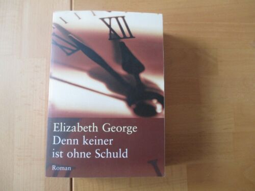 Denn keiner ist ohne Schuld - Elizabeth George - Taschenbuch