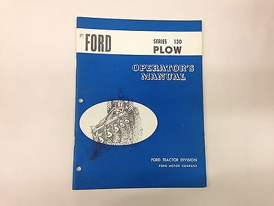 Ford Fordson Tractor Series 130 Plow Operators Manual
