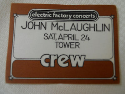 John McLaughlin - CREW pass - Tower Theater Upper Darby PA April 24, 19??