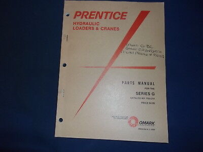 PRENTICE SERIES G HYDRAULIC LOADER & CRANE PARTS MANUAL BOOK for sale  Shipping to Canada