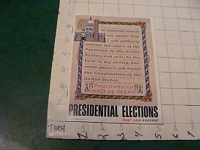 Orig vint booklet: C. 1967 PRESIENTAL ELECTIONS westpoint fed credit unio 24pgs