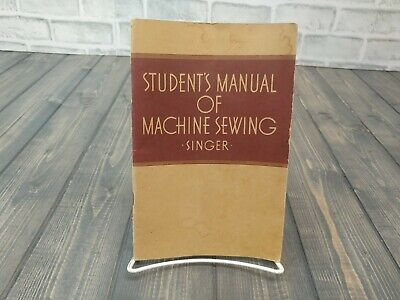 Vintage 1941 Student's Manual of Machine Sewing Singer 48 Pages