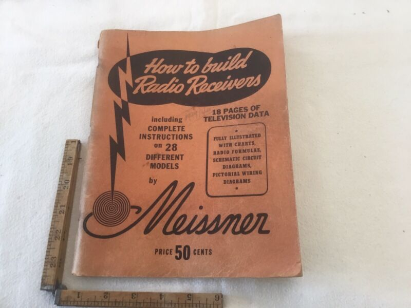 Original Vintage MEISSNER MANUAL HOW TO BUILD RADIO RECEIVERS Covering 1939-1940
