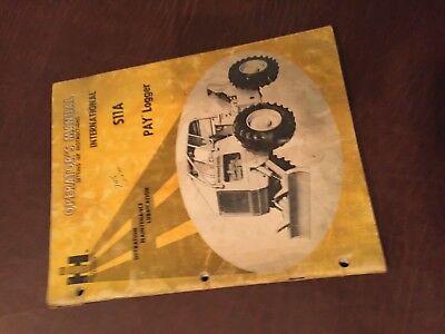 International Pay Logger S11a 11 Skidder Dresser Tractor Operator Manual