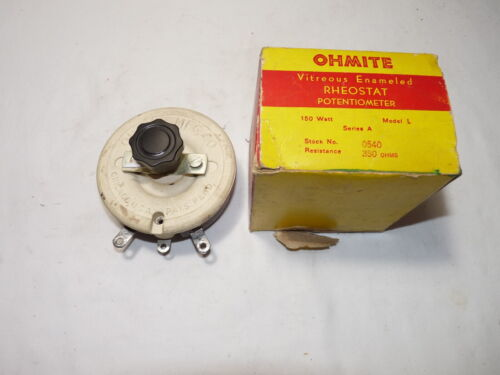 """Ohmite #0540 Rheostat 150 Watts 350 Ohms Model L Series A 4"""" Unused"""
