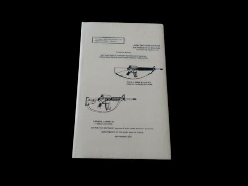 U.S ARMY 5.56 CALIBER TECHNICAL ASSEMBLY AND MAINTENANCE ILLUSTRATED BOOK