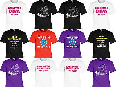 Lustige Karneval T-Shirts Frauensprüche Sprüche Motive Fasching Karnevalkostüm  (Lustige Karneval Kostüme)
