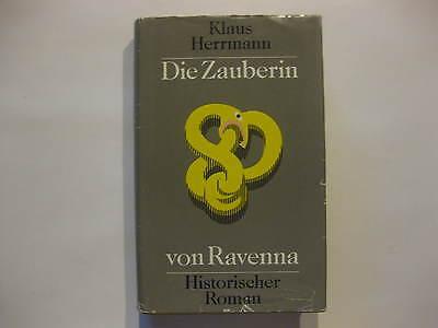 Klaus Herrmann,Die Zauberin von Ravenna,Historischer Roman Verlag Nation DDR1984
