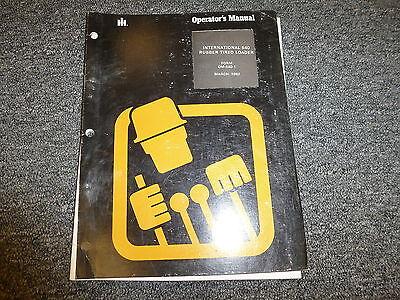 International Harvester Ih 540 Rubber Tired Wheel Loader Owner Operator Manual
