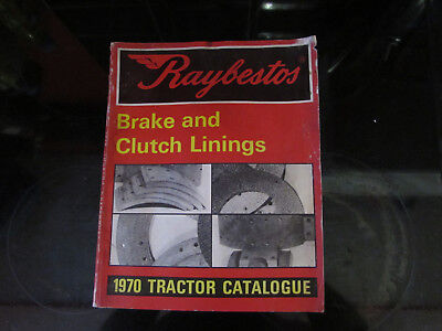 VERY RARE RAYBESTOS BRAKE & CLUTCH LININGS 1970 TRACTOR CATALOGUE