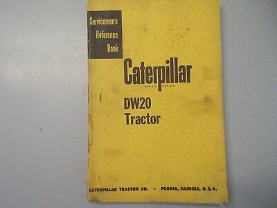 Caterpillar Cat Dw20 Tractor Serviceman Reference Manual