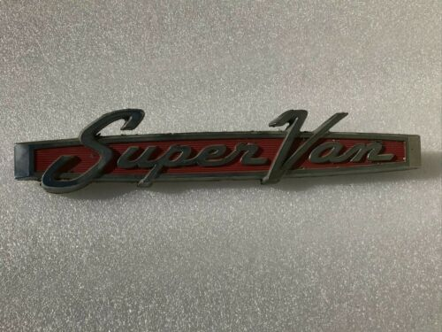 "VINTAGE ORIGINAL FORD ""SUPER VAN""  EMBLEM BADGE METAL FOMOCO TRIM"