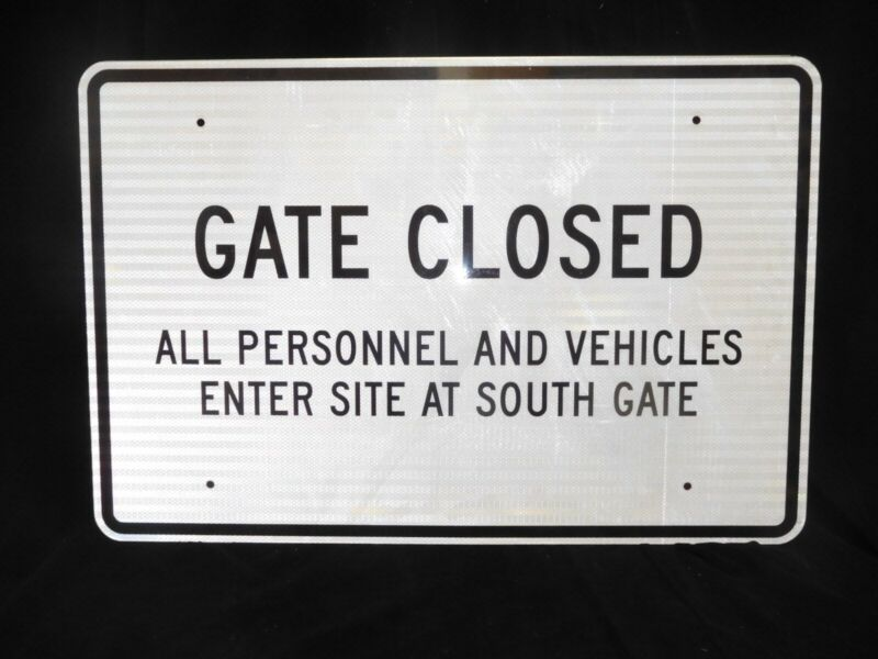 """LARGE 36"""" x 24"""" (NEW) Aluminum HIGHLY REFLECTIVE SIGN ~ GATE CLOSED (NEW)"""