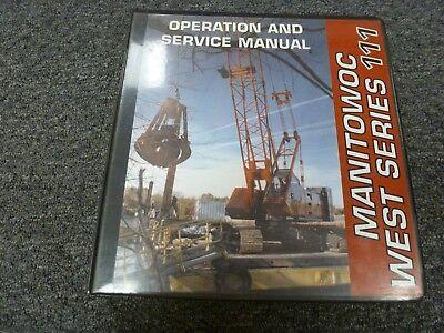 Manitowoc 11 Crawler Crane Owner Operator Service Repair Maintenance Manual