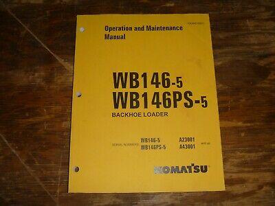 Komatsu Wb146-5 Wb146ps-5 Backhoe Loader Owner Operator Maintenance Manual