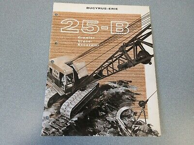 Rare Bucyrus-erie 25-b Crane Excavator Sales Brochure 1961