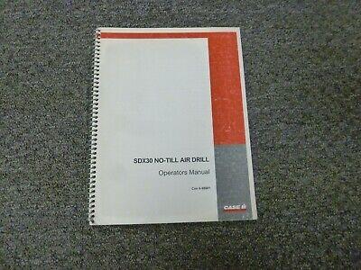 Case Ih Sdx30 No-till Air Drill Owner Operator Maintenance Manual Con 6-99801