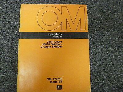 John Deere 640 Grapple Skidder Owner Operator Maintenance Manual Omt72212