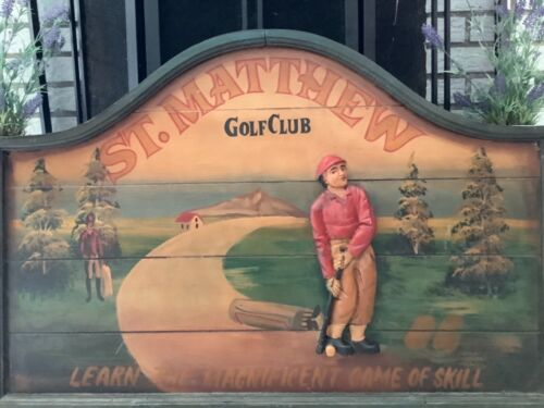 Vintage Wood St. MATTHEW  GOLF CLUB AUTHENTIC Large Sign