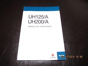 SUZUKI BURGMAN spanisch UH125/A UH200/A Motorrad - MANUAL DEL PROPIETARIO - <span itemprop='availableAtOrFrom'>keine Abholung, Österreich</span> - SUZUKI BURGMAN spanisch UH125/A UH200/A Motorrad - MANUAL DEL PROPIETARIO - keine Abholung, Österreich