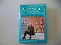 Irpiniagate Ciriaco De Mita - Goffredo Locatelli - 1989 Newton Compton Editori - locatelli - ebay.it