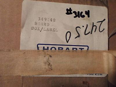 Hobart Part No. 349148 Board Box Label New