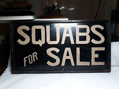 Vintage Squabs For Sale Sign.Rare!
