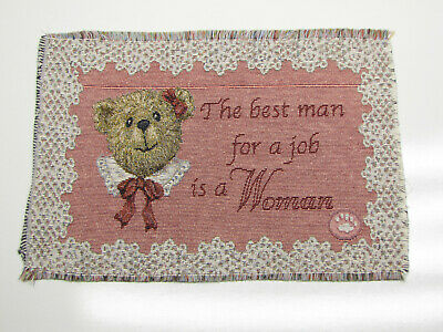 The Best Man For The Job A Woman - Tapestry Fabric Throw Pillow Panel Piece